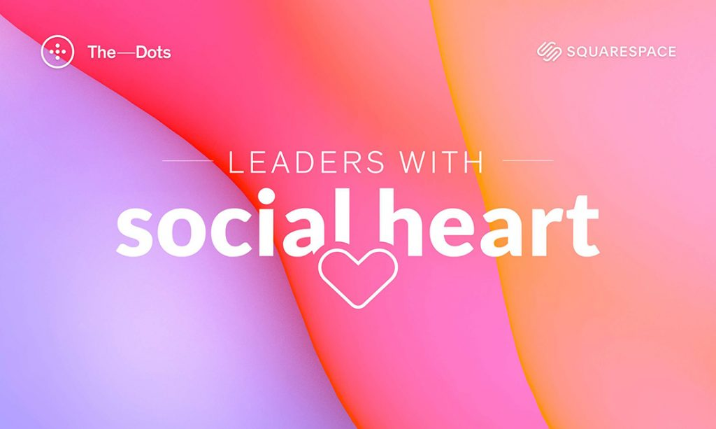 The Dots - Leaders With Social Heart